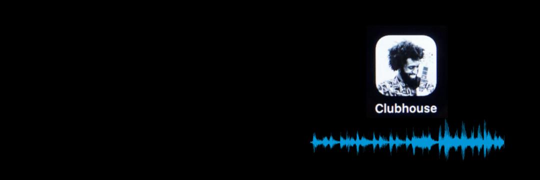 Clubhouse: pontos negativos e positivos do app de rede social para bate-papo com áudio
