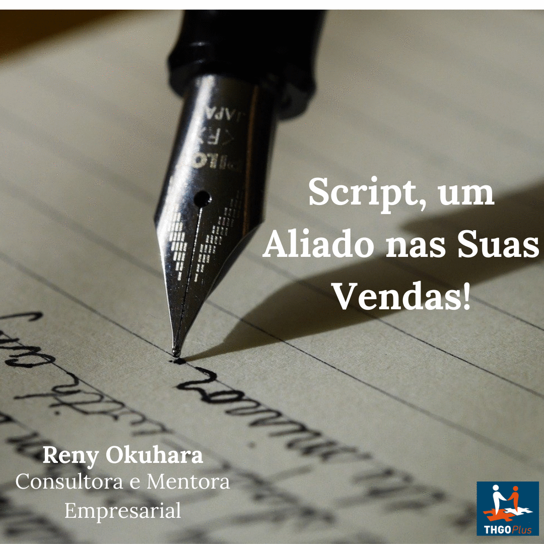 Script, mais um Aliado nas suas Vendas