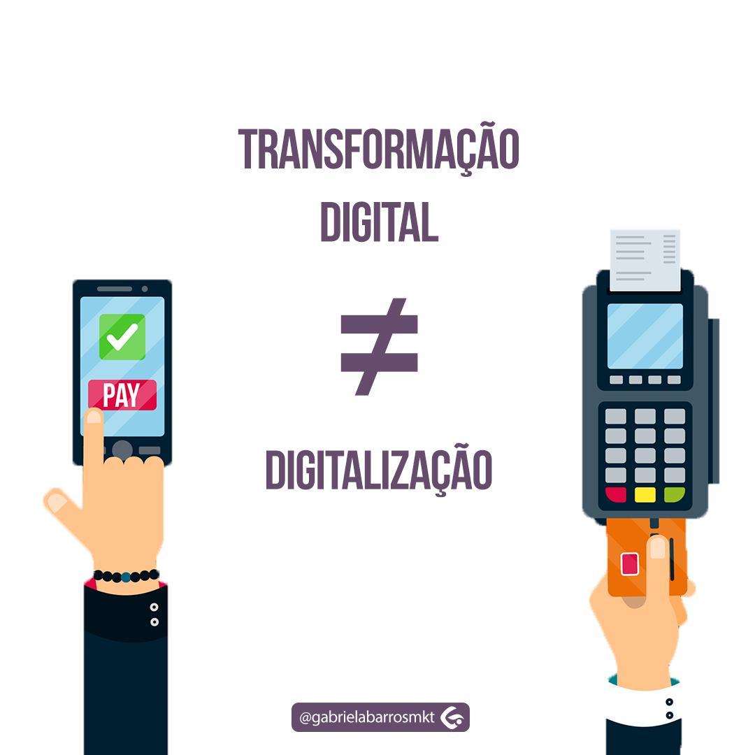 Transformação digital é diferente de digitalização