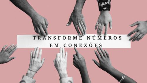 Transforme números em conexões