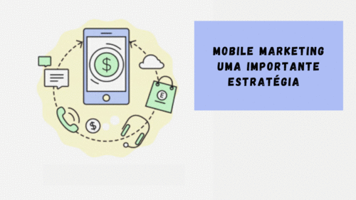 Mobile marketing uma importante estratégia